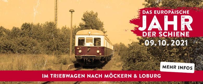 Das Jahr der Schiene in Loburg